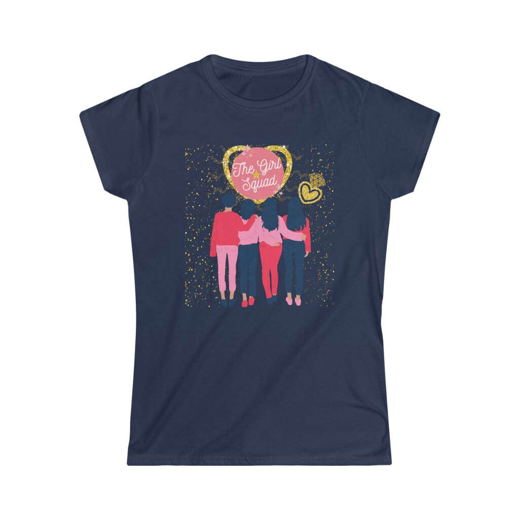 (For US/CA) #Friends- Girl Squad: Women's Softstyl...